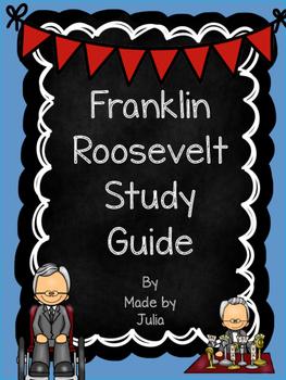 Franklin Roosevelt Study Guide