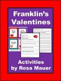 Franklin's Valentines Printables