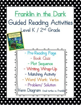 Franklin in the Dark: Guided Reading Activities