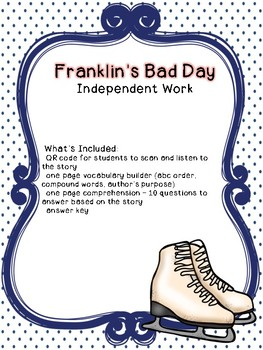 Franklin's Bad Day Independent Work