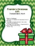 Franklin's Christmas Gift Independent Work