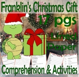 Franklin's Christmas Gift Reading Comprehension Book Companion Activity Pack 21p