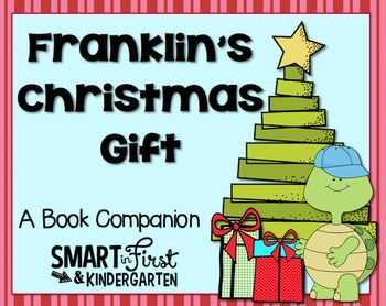 Franklin's Christmas Gifts Book Companion Packet