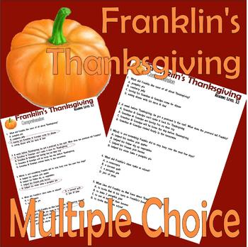 Franklin's Thanksgiving : Comprehension Multiple Choice Questions