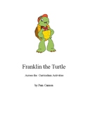 Franklin the Turtle -  Activities Across the Curriculum