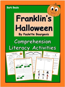 Franklin's Halloween - Comprehension Literacy Activities - 10 pages