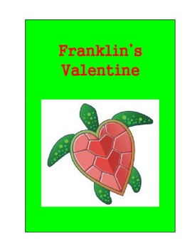 Franklin's Valentines by Paulette Bourgeois Lesson Plan