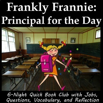 Frankly Frannie Principal for the Day - Book Club