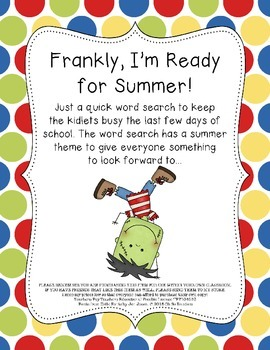 Frankly, I'm Ready for Summer Word Search