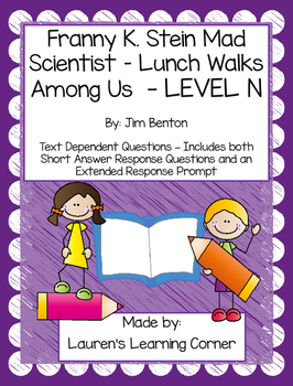 Franny K. Stein - Lunch Walks Among Us - Level N - Text Dependent Questions
