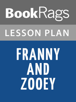 Franny and Zooey Lesson Plans