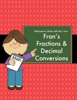 Fran's Fractions and Decimal Conversions