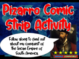 Fransisco Pizarro Comic Strip Activity: engaging 20-slide PPT
