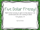 Five Dollar Frenzy!  Money Counting Game