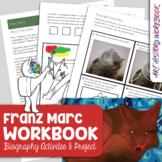 Franz Marc Art History Workbook - Biography, Activities, A