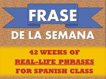Frase de la Semana : Useful Weekly Phrases for Spanish Class