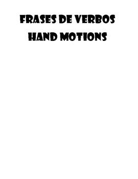 Frases De Verbos Hand Motions By Amyc123 Teachers Pay Teachers