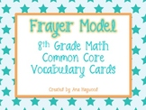 Frayer Model 8th Grade Math Common Core Vocabulary Cards