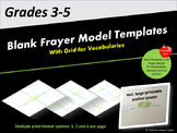 Frayer Model - Blank Templates with Grid for Vocabularies