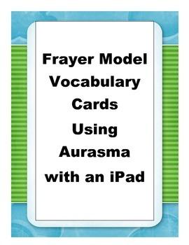 Frayer Vocabulary Cards using Aurasma