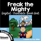 Freak the Mighty Novel Study Bundle: Digital + Printable Book Unit