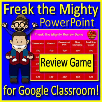 Freak the Mighty Review Game