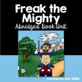 Freak the Mighty Abridged Novel Study: vocabulary, comprehension, writing