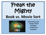 Freak the Mighty Book vs. Movie Sort