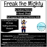 Freak the Mighty Higher-Order Thinking Novel Study (CCSS Aligned)