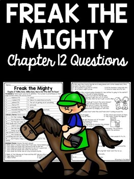 Freak the Mighty Chapter 12 questions, reading comprehension, Philbrick