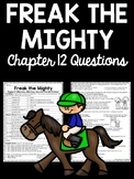 Freak the Mighty Chapter 12 Reading Comprehension Worksheet