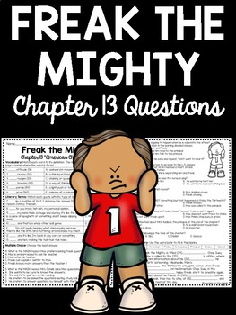 Freak the Mighty Chapter 13 questions, reading comprehension, Philbrick