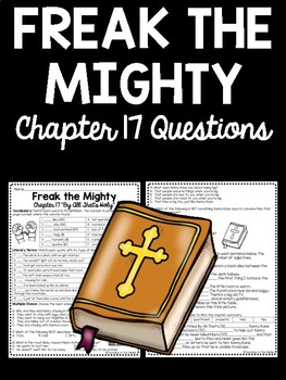 Freak the Mighty Chapter 17 questions, Philbrick, Comprehension