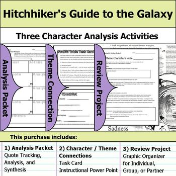 Hitchhiker's Guide to the Galaxy - Character Analysis Packet, Theme, & Project