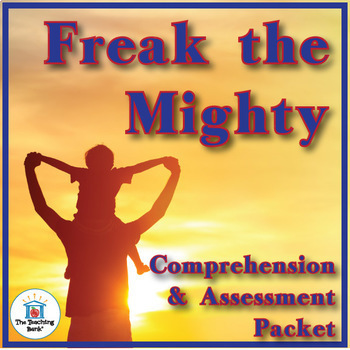 Freak the Mighty Comprehension and Assessment Bundle