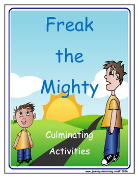Freak the Mighty Culminating Activities
