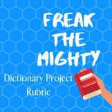 Freak the Mighty Dictionary Project Rubric