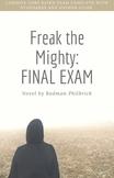 Freak the Mighty: Final Exam
