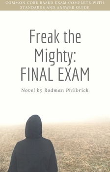 Freak the Mighty: Final Exam