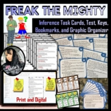 Inference - Freak the Mighty Task Cards, Test, Graphic Organizer, and Bookmarks