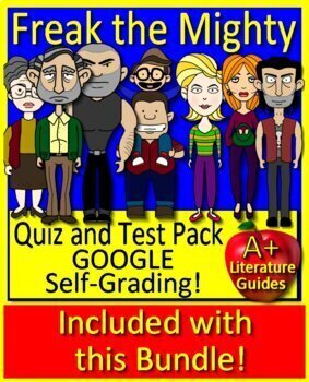 Freak the Mighty Novel Study Unit -  Printable AND Google w/ Self-Grading Tests