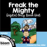 Freak the Mighty Novel Study: Digital Book Unit