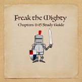 Freak the Mighty Novel Study Guide Chapters 11-15