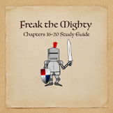 Freak the Mighty Novel Study Guide Chapters 16-20