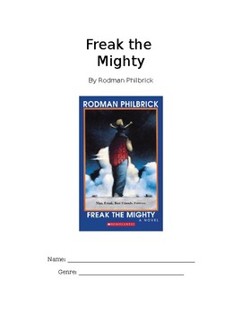 Freak the Mighty Novel Unit / Study Guide / Questions