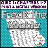 Freak the Mighty Quiz 1 (Ch. 1-9)