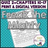 Freak the Mighty Quiz 2 (Ch. 10-17)