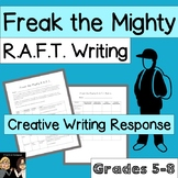 Freak the Mighty: R.A.F.T. Writing