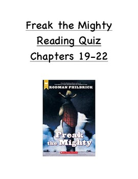 Freak the Mighty Reading Quiz Chapters 19-22