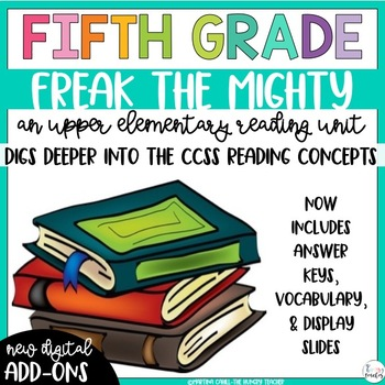 Fifth Grade Reading Unit - Freak the Mighty